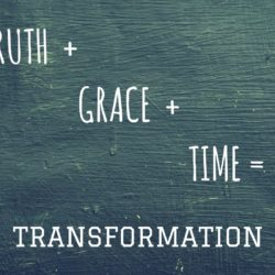 Truth + Grace + Time