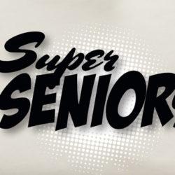 Attention Super Seniors